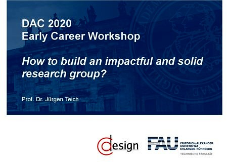 "Zum Artikel ""Jürgen Teich Panelist ACM/IEEE Early Career Workshop at DAC, 19.07.2020"""